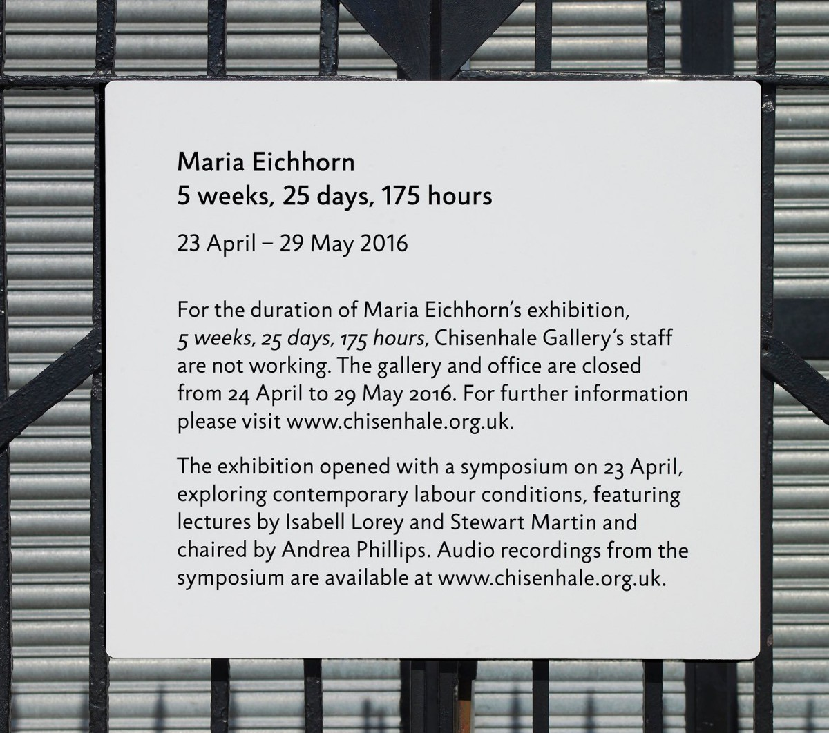 Maria Eichhorn .  5 weeks, 25 days, 175 hours . 2016 (1)