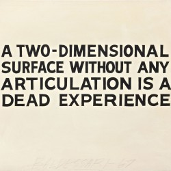 A Two-Dimensional Surface without Any Articualation Is a Dead Experience . 1966-67